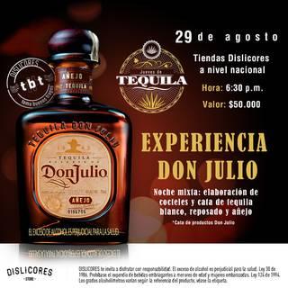 Experiencia tequila Don Julio 29 de agosto