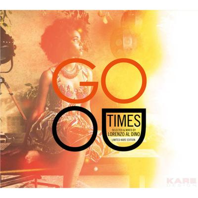 CD KARE  Good Times by Lorenzo al Dino