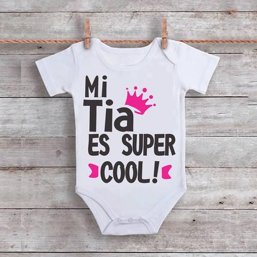 Mameluco Mi Tía Es Super Cool